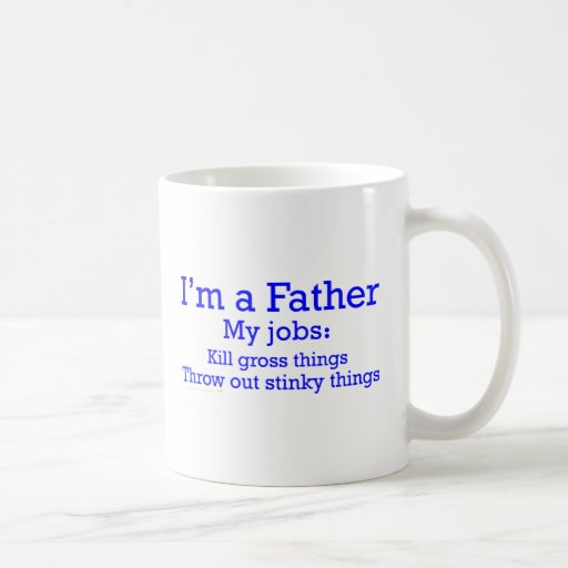 I'm a Father Funny Father's Jobs for Dad Mug