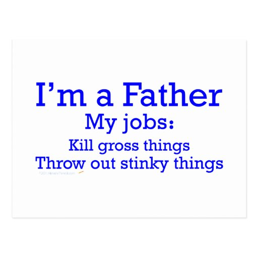 I'm a Father Funny Father's Jobs for Dad Post Card