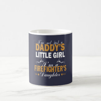 I'M A FIREFIGHTER'S DAUGHTER COFFEE MUG