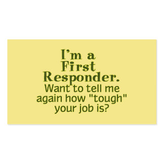 I'm a First Responder... Pack Of Standard Business Cards
