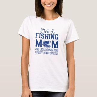 I'm a fishing mom T-Shirt