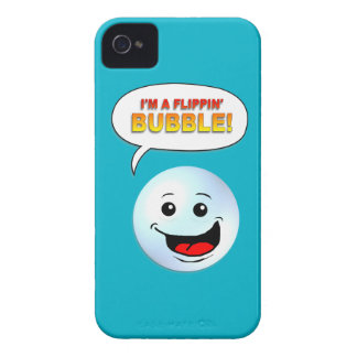 I'm a Flippin' Bubble! iPhone 4 Cases