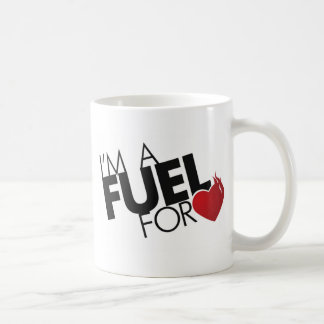 I'm a Fuel for Love Mug