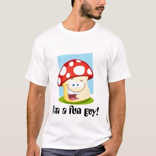 I'm a fun guy T-Shirt