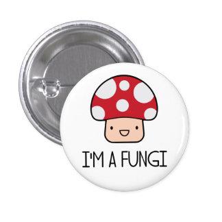 I'm a Fungi Fun Guy Mushroom 3 Cm Round Badge