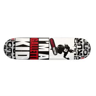 IM A GALLETTI KID Skateboard