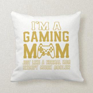 IM A GAMING MOM CUSHION