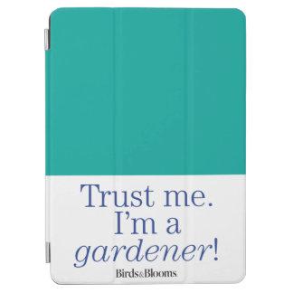 I'm a Gardener iPad Air Cover