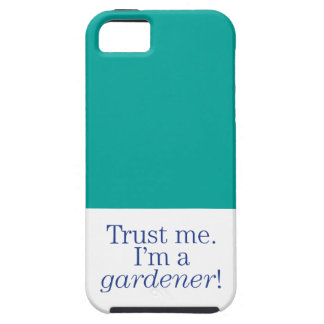 I'm a Gardener iPhone 5 Cover