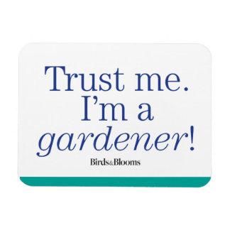 I'm a Gardener Rectangular Photo Magnet