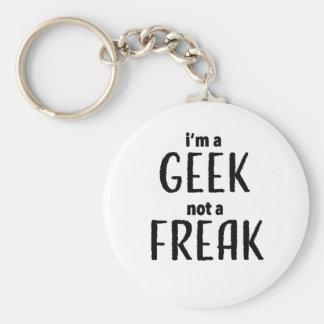 I'm a Geek Not a Freak Key Ring