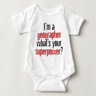 I'm a Geographer What's Your Superpower? Baby Bodysuit