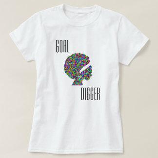 """I'm a """"Goal Digger"""" T-Shirt"""