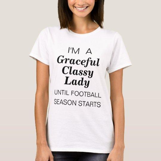I'm a graceful lady until football season starts