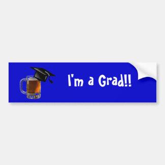 I'm a Grad!! beer bumper sticker