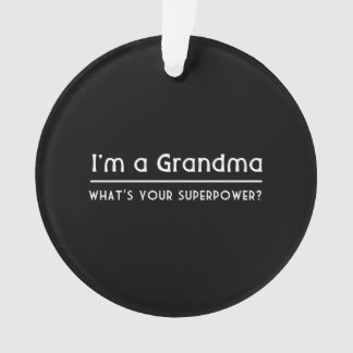 I'm a Grandma Ornament