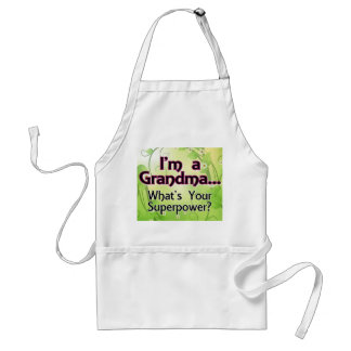 I'm a Grandma... What's Your Superpower Standard Apron