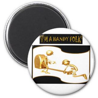 """""""I'M A HANDY FOLK"""" FRIDGE MAGNETS"""