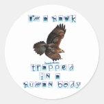 I'm a Hawk Round Stickers