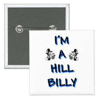 I'm a hillbilly 15 cm square badge