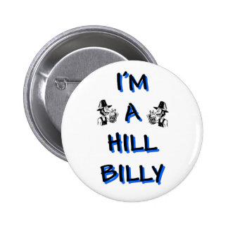 I'm a hillbilly 6 cm round badge