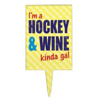 I'm A Hockey & Wine Kinda Gal Cake Pick