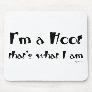I'm a Hoot Mouse Pad