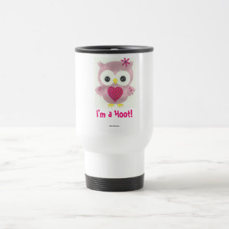 I'm a Hoot Pink Owl Travel Mug