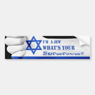 Im a Jew What Is your Super Power Bumper Sticker