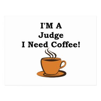 I'M A Judge, I Need Coffee! Postcard
