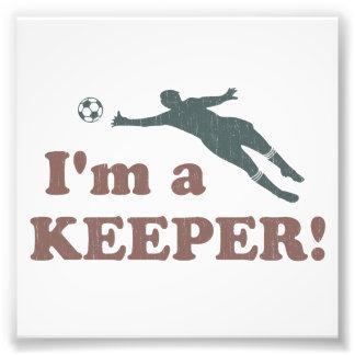I'm a Keeper Soccer Goalie Photo Art