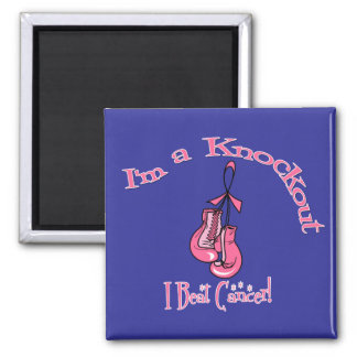 I'm A Knockout I Beat Breast Cancer Square Magnet