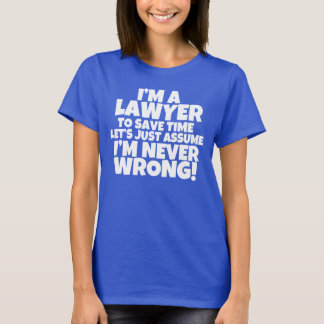 I'm a Lawyer Women's shirt