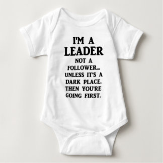I'm A Leader Not A Follower... Baby Bodysuit