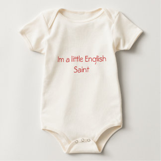 Im a little English Saint Baby Bodysuit