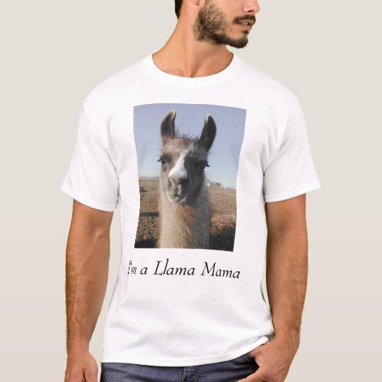 I'm a Llama Mama T-Shirt