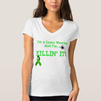 I'm A Lyme Warrior And I'm Killin' IT V-neck T-Shirt