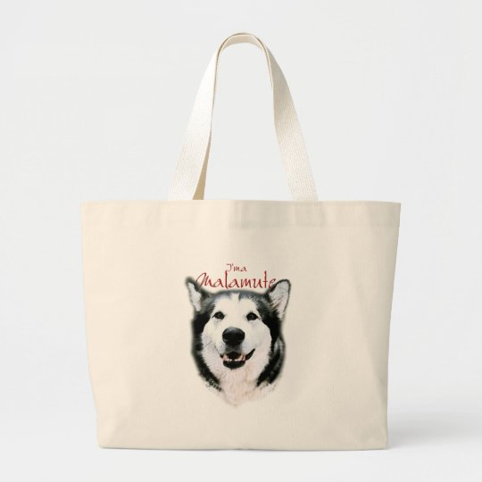 I'm a Malamute - Smile Large Tote Bag