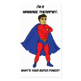 I'm a Massage Therapist. What's Your Super Power? Pack Of Standard Business Cards
