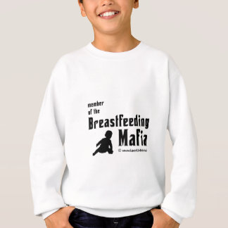 I'm a member of the breastfeeding mafia sweatshirt