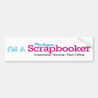 I'm a Michigan Scrapbooker Bumper Sticker
