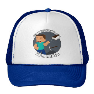 I'm a Miner Hat