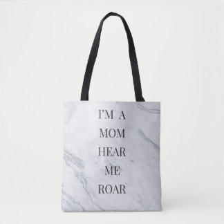 I'm a Mom Hear me Roar Tote Bag