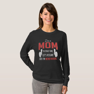 I'm A Mom T-Shirt. Mother's Day T-Shirt