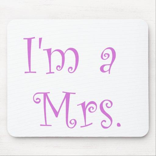 I'm a Mrs. Mousepads