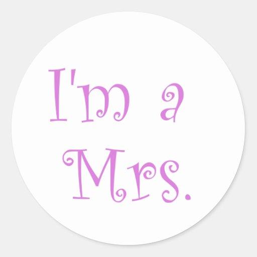 I'm a Mrs. Sticker