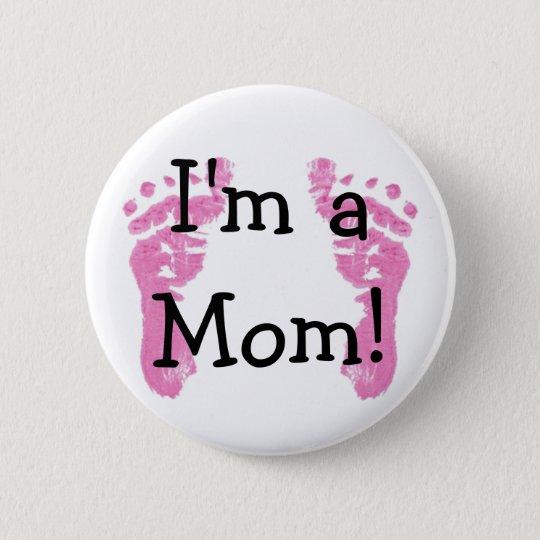 I'm a Mum! 6 Cm Round Badge
