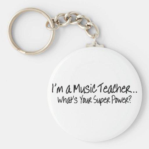 Im A Music Teacher Whats Your Super Power Key Chain