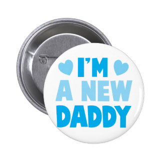 I'm a NEW DADDY 6 Cm Round Badge