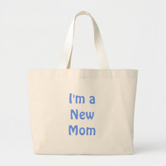 I'm a New Mom. Blue. Jumbo Tote Bag